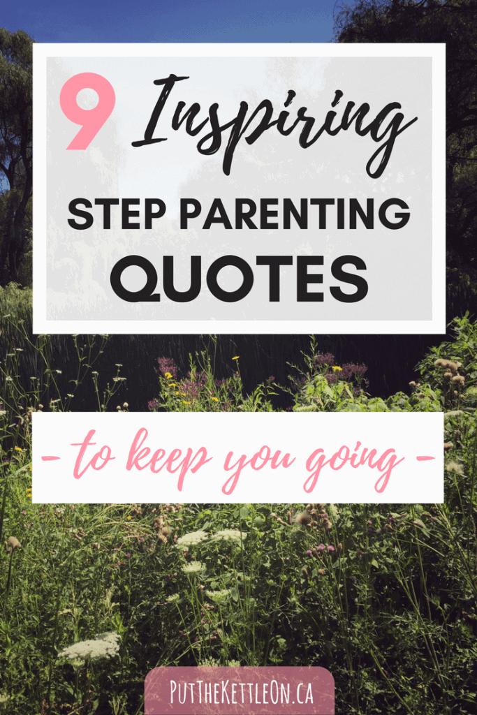 9 Inspiring Step Parenting Quotes