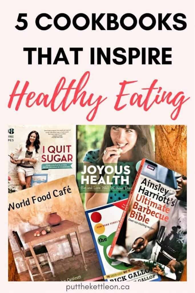 5 Cookbooks That Inspire Healthy Eating