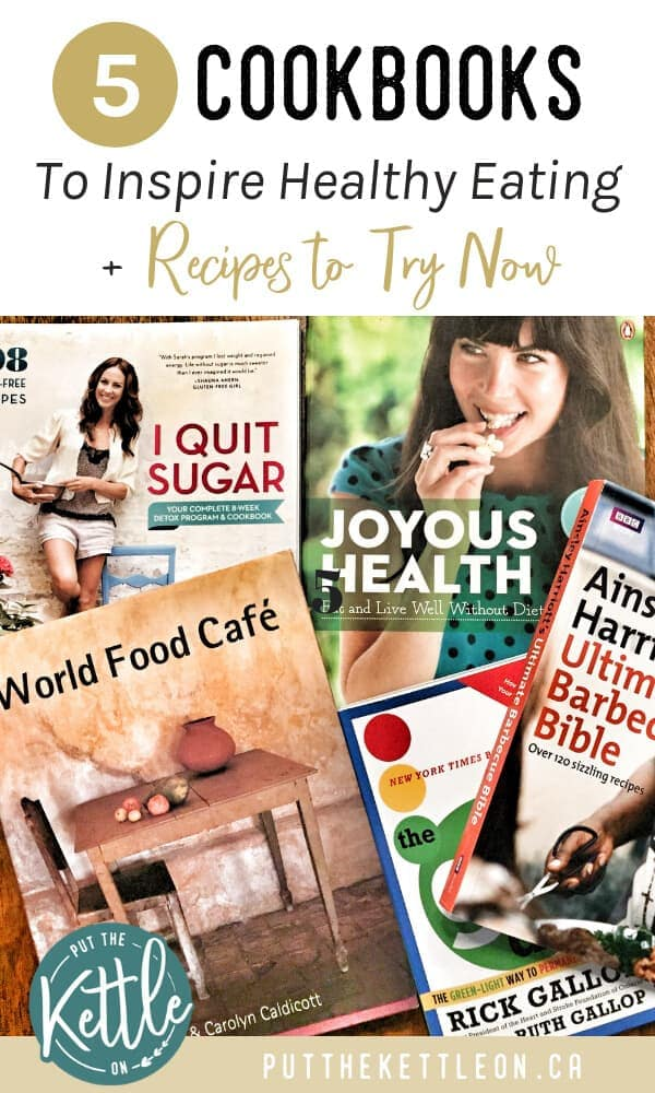 5 Cookbooks to Inspire Healthy Eating