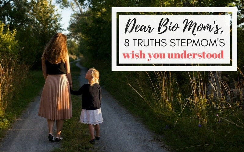 Dear Bio Mom's. 8 Truths Stepmom's Wish You Understood