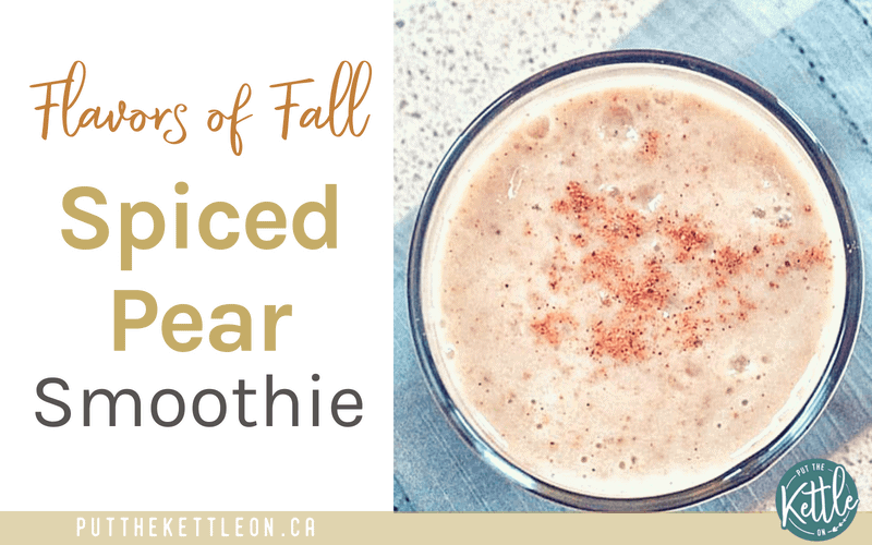 Flavours of fall spiced pear smoothie