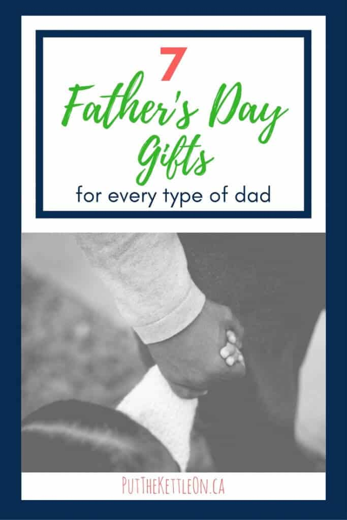 Fathers Day Gifts Your Dad Will Love.