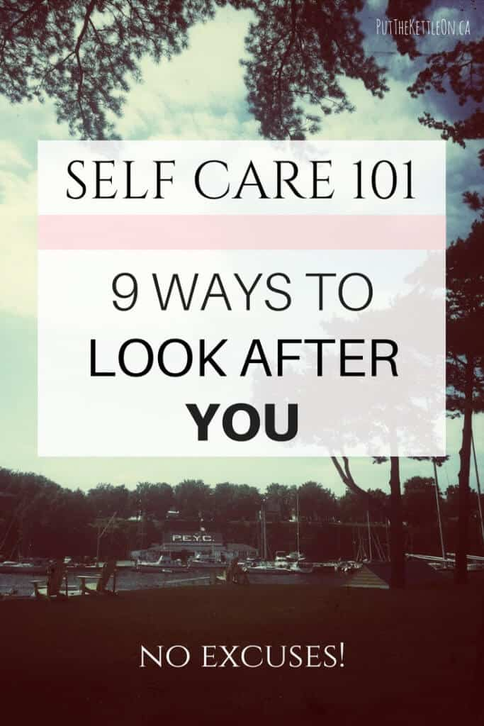 Self Care 101. 9 Ways to Look After YOU. Image with a building and river in the background.