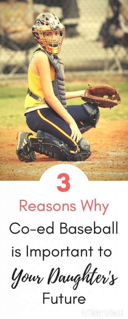 3 Reasons co-ed baseball is important to your daughter's future.