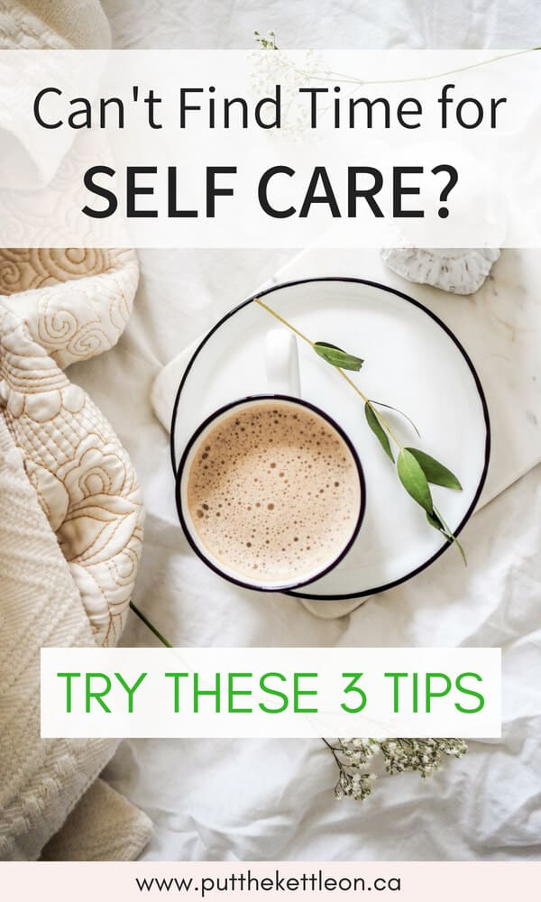 Coffee on a plate sitting on the bed, with text overlay: Can't find time for self care? Try these 3 tips.
