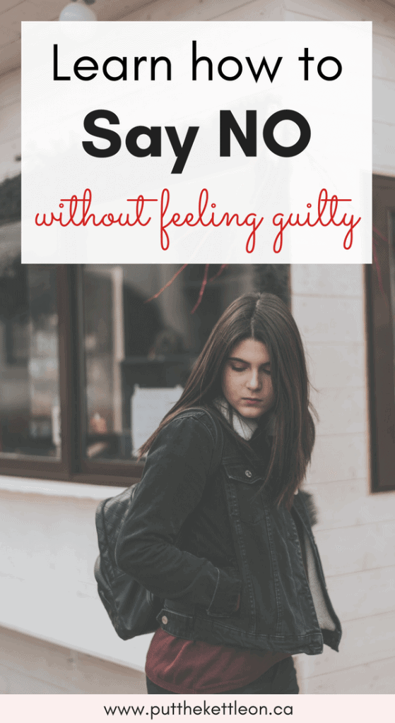 Learn How to Say No, Without Feeling Guilty