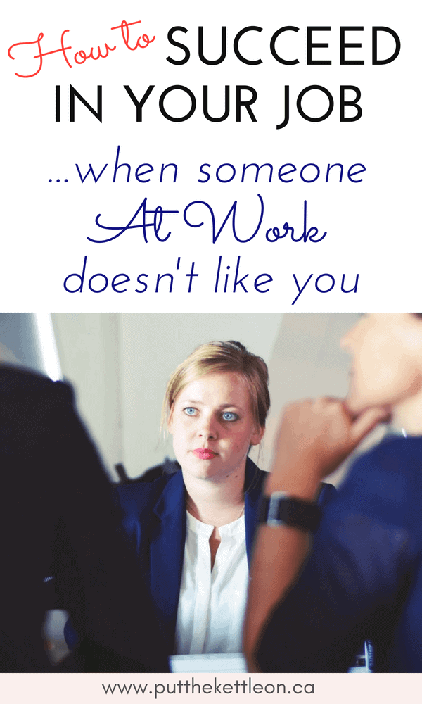 How to Grow Your Career, When Some People Don't Like You