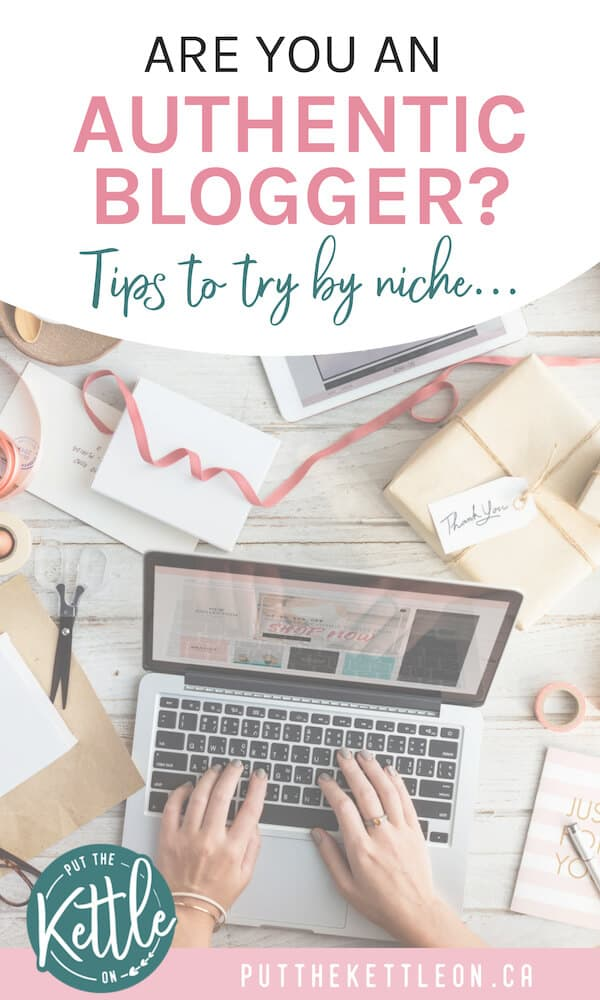 Are you an authentic blogger? Tips to try by niche.