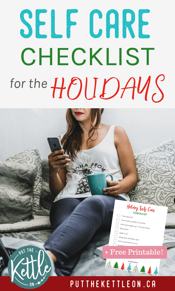 10 Self care tips to be kind to yourself during the holidays. Beat holiday stress with this self care routine. Print a free holiday self care checklist now!