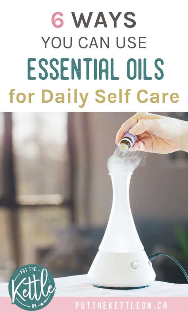 A daily self care routine is easy with essential oils. These relaxing tips to use essential oils improve mental health and help us create healthy habits. Includes bonus diffuser blend recipes from the Young Living Starter Kit. Enjoy! #selfcare #essentialoils #diffuserblends #selfcaretips #loveyourself #balance