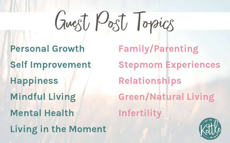 Guest post topics on Put The Kettle On