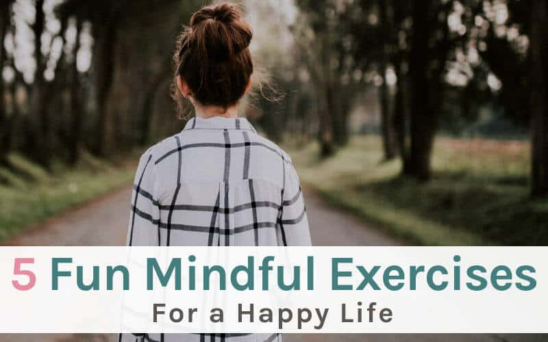 Fun Mindfulness Exercises for a Happy Life. Woman outside.