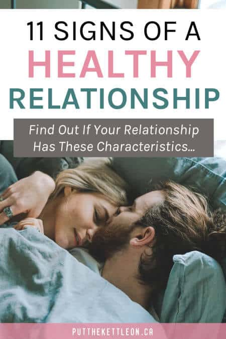 11 signs of a healthy relationship