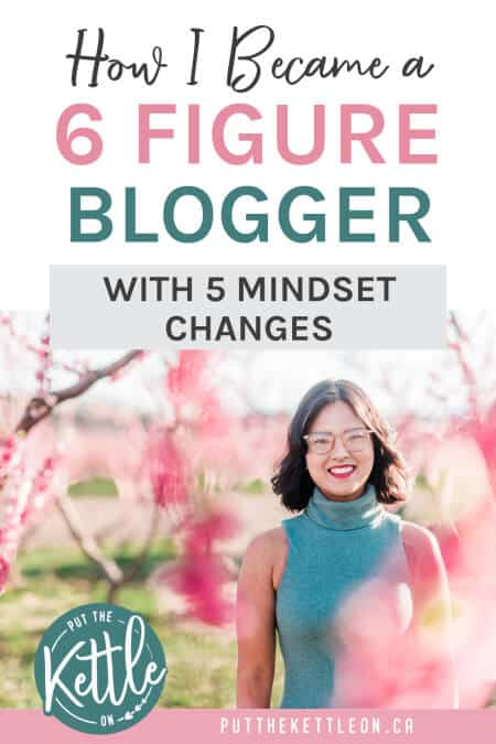 How I became a 6 figure blogger with five mindset changes