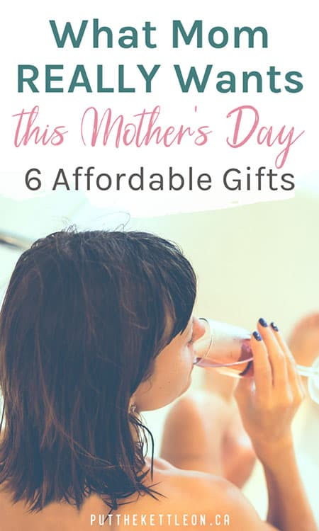 What Mom Really Wants this Mother's Day - 6 Affordable Gifts