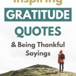 40 Inspiring Gratitude Quotes and Being Thankful Sayings
