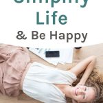 25 ways to simplify life and be happy