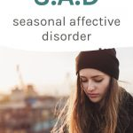 How to cope with SAD (seasonal affective disorder)