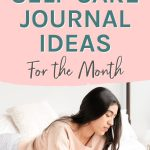 Daily Self Care Journal Ideas (For the Month)